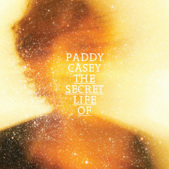 The Secret Life Of.. - Paddy Casey