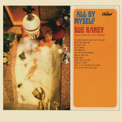 All By Myself - Sue Raney