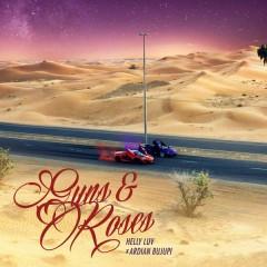 Guns & Roses (Single) - Helly Luv, Ardian Bujupi