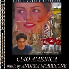 O.S.T. Ciao America - Andrea Morricone