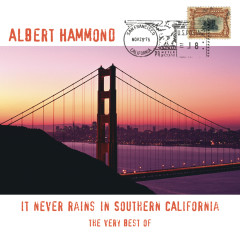 The Very Best Of - It Never Rains In Southern California - Albert Hammond