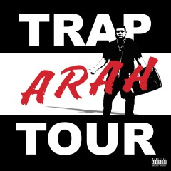 Trap Tour - Arah