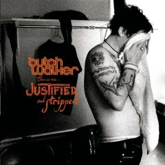This Is Me...Justified and Stripped (Live) - Butch Walker