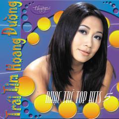 Top Hits 5 - Trái Tim Hoàng Đường - Various Artists