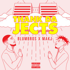 Thank The Jects EP - BlumBros, MAKJ