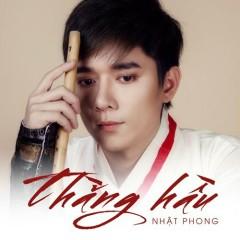 Thằng Hầu (Single) - Nhật Phong