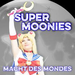 Macht des Mondes - Super Moonies