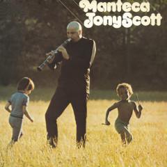 Manteca - Tony Scott