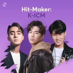 HIT-MAKER: K-ICM - Various Artists