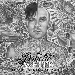 Psycho White - EP - Travis Barker, Yelawolf
