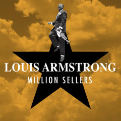 Million Sellers - Louis Armstrong