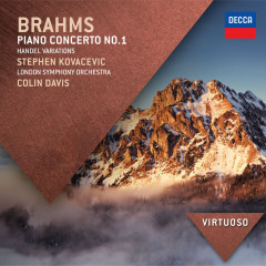 Brahms: Piano Concerto No.1; Handel Variations - Stephen Kovacevich, London Symphony Orchestra, Sir Colin Davis