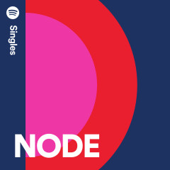 Spotify Singles - NODE
