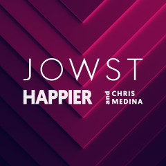 Happier - JOWST, Chris Medina