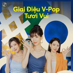 Những Giai Điệu V-Pop Tươi Vui - Various Artists