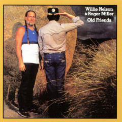 Old Friends - Willie Nelson, Roger Miller