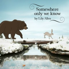 Somewhere Only We Know - Lily Allen