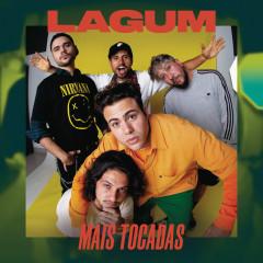 Lagum Mais Tocadas - Lagum