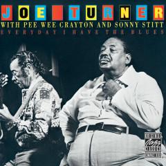 Everyday I Have The Blues - Joe Turner, Pee Wee Crayton, Sonny Stitt