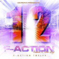 F-Action 12 (Chopped & Screwed) - OG Ron C