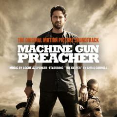Machine Gun Preacher - Asche & Spencer