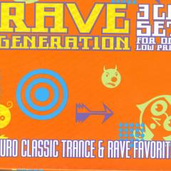 Rave Generation: Euro Classic Trance & Rave Favorites
