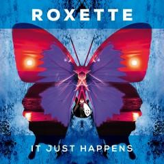 It Just Happens - Roxette