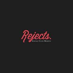 Rejects - Social Club Misfits