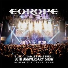 The Final Countdown 30th Anniversary Show (Live At The Roundhouse) - Europe