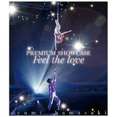 ayumi hamasaki PREMIUM SHOWCASE ~Feel the love~
