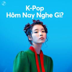 K-Pop Hôm Nay Nghe Gì? - BTS, JEON SOMI, IU, aespa