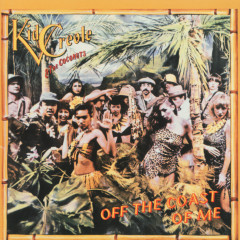 Off The Coast Of Me - Kid Creole And The Coconuts