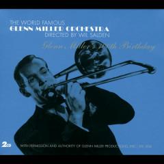 Glenn Miller's 100th Birthday - Glenn Miller Orchestra