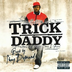 Back by Thug Demand - Trick Daddy