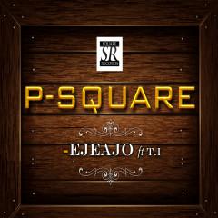 Ejeajo - T.I., P-Square