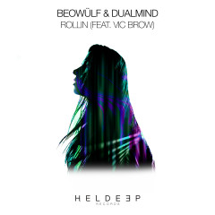 Rollin' (feat. Vic Brow) - Beowülf, Dualmind, Vic Brow