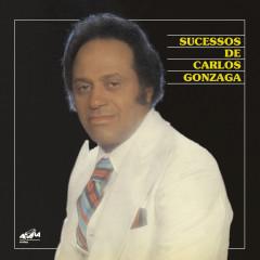 Sucessos de Carlos Gonzaga - Carlos Gonzaga
