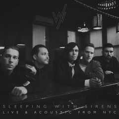 Live & Acoustic from NYC - Sleeping With Sirens