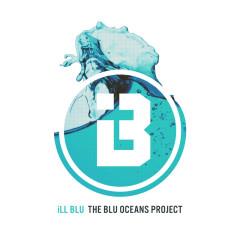 The BLU Oceans Project - Ill Blu
