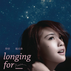 Longing for ... - Rainie Yang