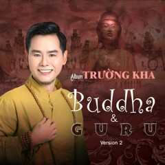 Buddha And Guru (Vol 2) - Trường Kha