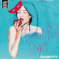 Beautiful Days - OKAMOTO'S