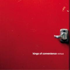 Versus - Kings Of Convenience