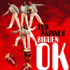 Los Papines Siguen OK (Remasterizado) - Los Papines