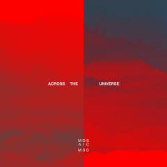 Across the Universe (Live) - Mosaic MSC