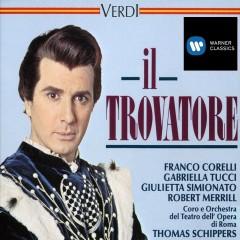 Verdi - Il Trovatore - Thomas Schippers, Franco Corelli, Orchestra del Teatro dell'Opera, Roma, Gabriella Tucci, Robert Merrill