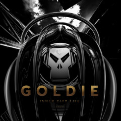 Inner City Life (Timeless 25 Remaster) - Goldie