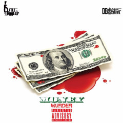 Money & Murder 2 - Kurt Diggler, DB THA GENERAL