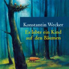 Es lebte ein Kind auf den Bäumen - Konstantin Wecker