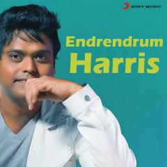 Endrendrum Harris - Harris Jayaraj